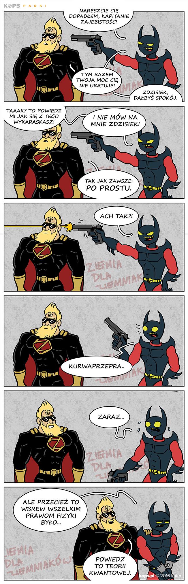 Kapitan Zajebistość vs Zdzisiek